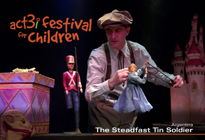ACT 3i Festival for Children The Steadfast Tin Soldier (with logo)